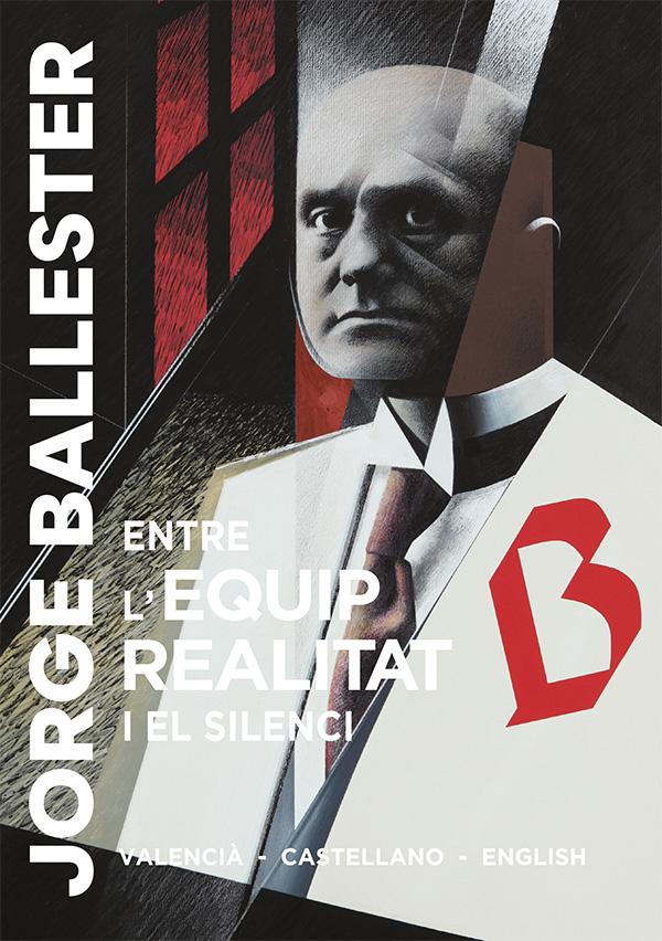 Jorge Ballester. Entre el Equipo Realidad y el silencio.