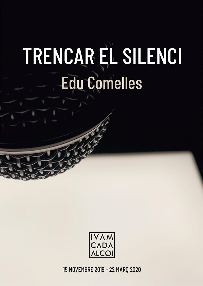 Romper el silencio, de Edu Comelles